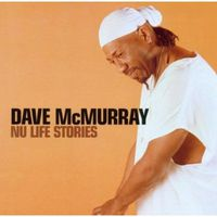Dave Mcmurray - Nu Life Stories [Import]