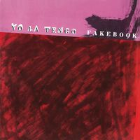 Yo La Tengo - Fakebook [Download Included]