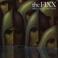 Fixx - Beautiful Friction