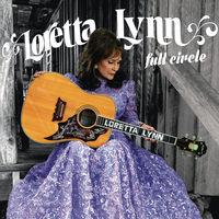 Loretta Lynn - Full Circle [Vinyl]