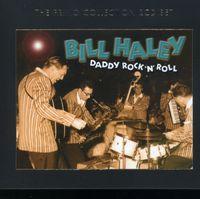 Bill Haley - Daddy Rock N Roll [Import]