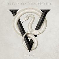 Bullet For My Valentine - Venom [Vinyl]