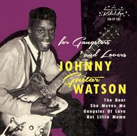 Johnny Watson Guitar - For Gangsters & Lovers