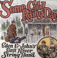 East River String Band - Some Cold Rainy Day