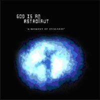 God Is An Astronaut - Moment Of Stillness [Import]