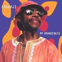 Laraaji - My Orangeness