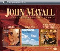 John Mayall & The Bluesbreakers - Stories & Road Dogs & In The Palace Of The King