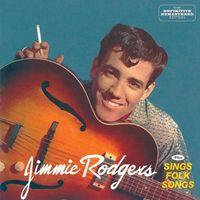 Jimmie Rodgers - Jimmie Rodgers + Sings Folk Songs [Import]