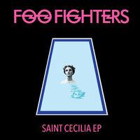 Foo Fighters - Saint Cecilia EP [Vinyl]