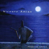 Vicente Amigo - Paseo De Gracia [Import]