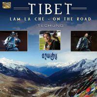 Techung - Tibet: Lam la Che