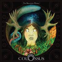 Colossus - Breathing World