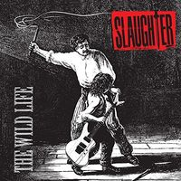 Slaughter - Wild Life
