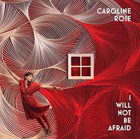 Caroline Rose - I Will Not Be Afraid [Vinyl]