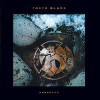 Tokyo Blade - Unbroken (Uk)