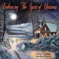 Amy Camie - Embracing The Spirit Of Christmas