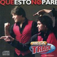 Megatrack - Que Esto No Pare (Arg)