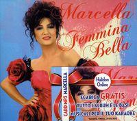 Marcella Bella - Femmina Bella [Import]
