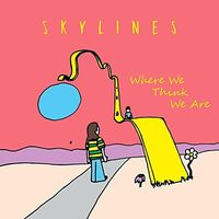 Skylines - Where We Think We Are (Can)
