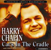 Harry Chapin - Cat's In The Cradle and Other Hits