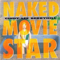 Cindy Lee Berryhill - Naked Movie Star