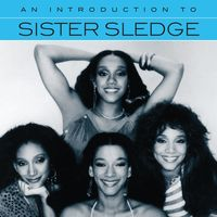 Sister Sledge - An Introduction To Sister Sledge