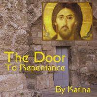 Katina - Door To Repentance