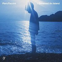 Piers Faccini - I Dreamed An Island