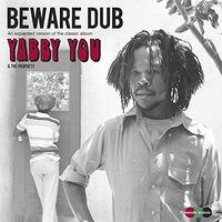 Yabby You - Beware Dub