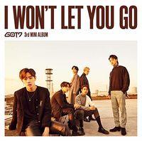 Got7 - I Won't Let You Go
