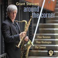 Grant Stewart - Around The Corner
