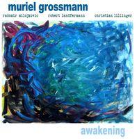 Muriel Grossmann - Awakening
