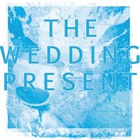 The Wedding Present - Back A Bit Stop [Limited Edition]