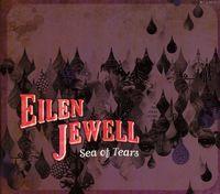 Eilen Jewell - Sea of Tears