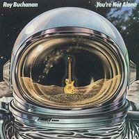 Roy Buchanan - You're Not Alone (Jmlp) [Remastered] (Shm) (Jpn)