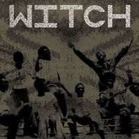 Witch - We Intend to Cause Havoc