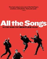 Philippe Margotin  / Guesdon,Jean-Michel - All The Songs: The Story Behind Every Beatles Release