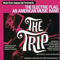Electric Flag - The Trip (Original Soundtrack)