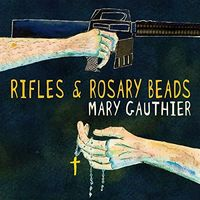 Mary Gauthier - Rifles & Rosary Beads [Import]