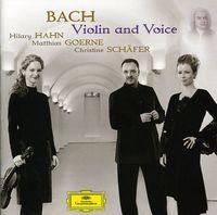 Hilary Hahn - Violin & Voice