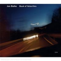 Jon Balke - Book Of Velocities [Import]