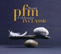 Pfm - Pfm In Classic-Da Mozart A Celebration [Import]