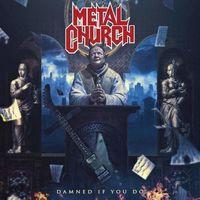 Metal Church - Damned If You Do (Bonus Tracks) [Import]