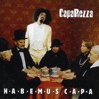 Caparezza - Habemus Capa [Import]
