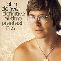 John Denver - Definitive All-Time Greatest Hits [Import]