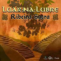 Luar Na Lubre - Ribeira Sacra (W/Dvd) (Spa)