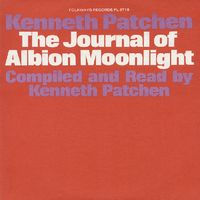 Kenneth Patchen - The Journal Of Albion Moonlight