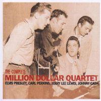 Million Dollar Quartet - Complete Million Dollar Quartet