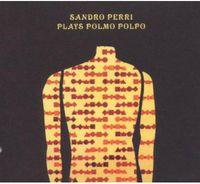 Sandro Perri - Plays Polmo Polpo