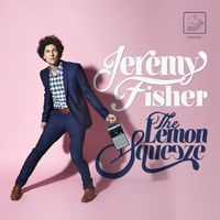 Jeremy Fisher - The Lemon Squeeze [Vinyl]